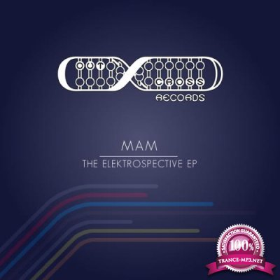 MAM - The Elektrospective EP (2017)