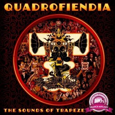 Quadrofiendia: The Sounds Of Trapeze, Vol. 4 (2017)