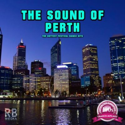 The Sound Of Perth (The Hottest Festival Dance Hits) (2017)