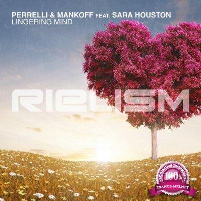 Perrelli & Mankoff Feat. Sara Houston - Lingering Mind (2017)