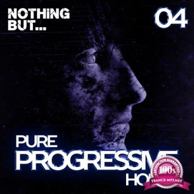 Nothing But... Progressive House, Vol. 04 (2017)