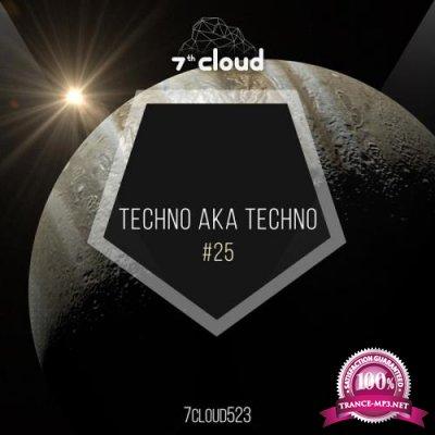 Techno Aka Techno #25 (2017)
