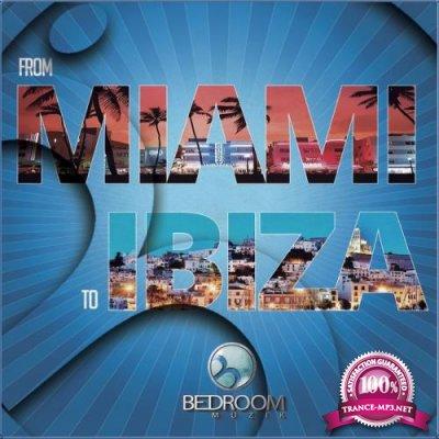 From Miami To Ibiza (2017)