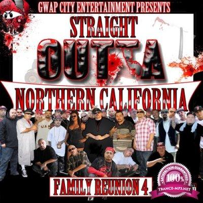 Straight Outta Northern California (Family Reunion 4) (2017)