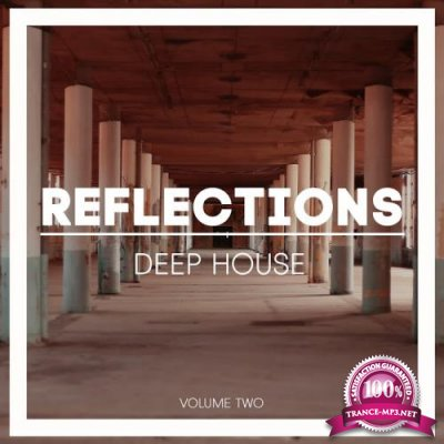 Reflections Deep House, Vol. 2 (2017)