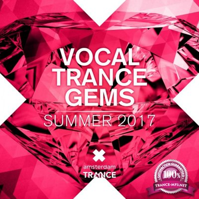 Vocal Trance Gems: Summer 2017 (2017)