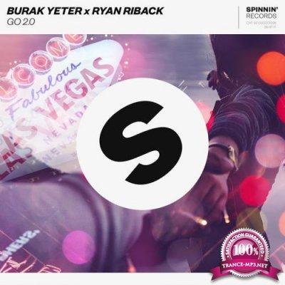 Burak Yeter and Ryan Riback - GO 2 0 (2017)