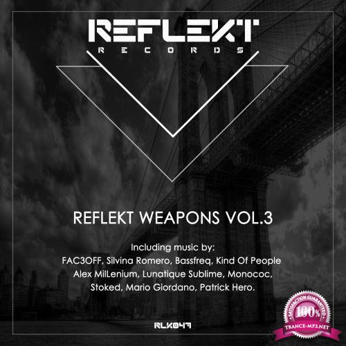 Reflekt Weapons Vol 3 (2017)