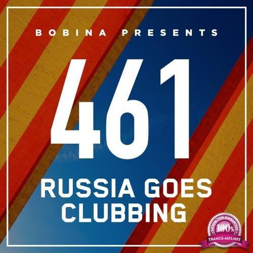 Bobina - Russia Goes Clubbing 461 (2017-08-12)