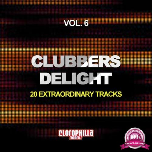 Clubbers Delight, Vol. 6 (20 Extraordinary Tracks) (2017)