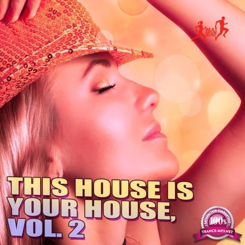 This House Is Your House, Vol. 2 (2017)