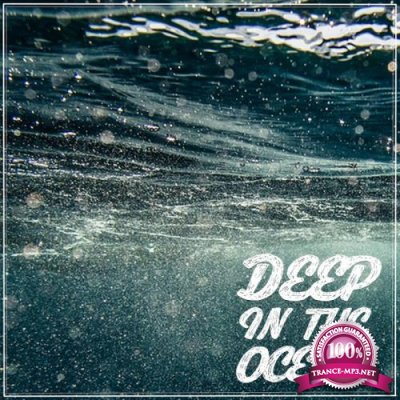 Deep in the Ocean (2017)