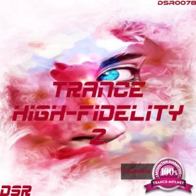 Trance High - Fidelity, Vol. 2 (2017)