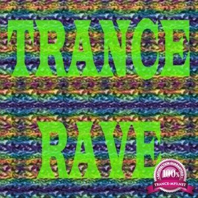 Trance Rave (2017)