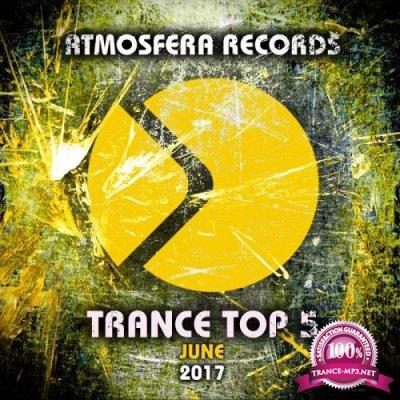 Trance Top 5 June 2017 (2017)