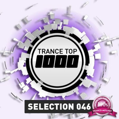 Trance Top 1000 Selection, Vol. 46 (2017)