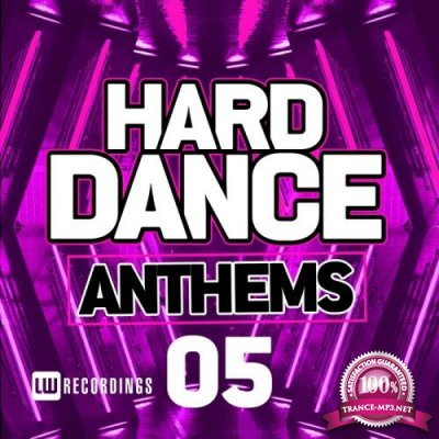 Hard Dance Anthems, Vol. 05 (2017)