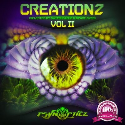 Creationz Vol II (Selected By SwiTcHcaChe & Space Byrd) (2017)