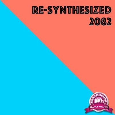 Re-Synthesized 2082 (2017)