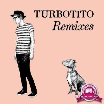 Turbotito Remixes (2017)
