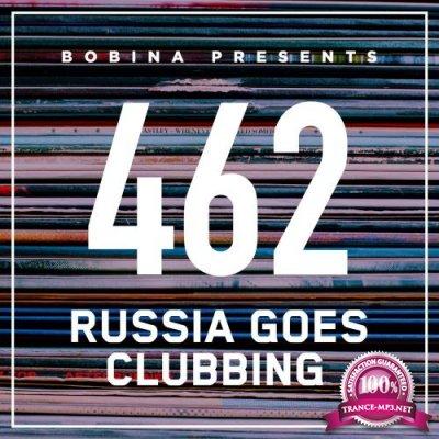 Bobina - Russia Goes Clubbing 462 (2017-08-19)