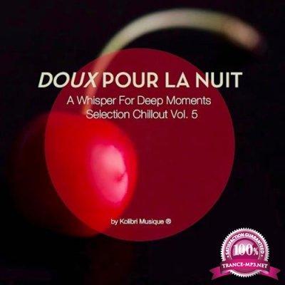 Doux pour la nuit, Vol. 5-A Whisper for Deep Moments (Presented By Kolibri Musique) (2017)