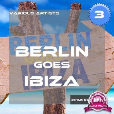 Berlin Goes Ibiza, Vol. 3 (2017)