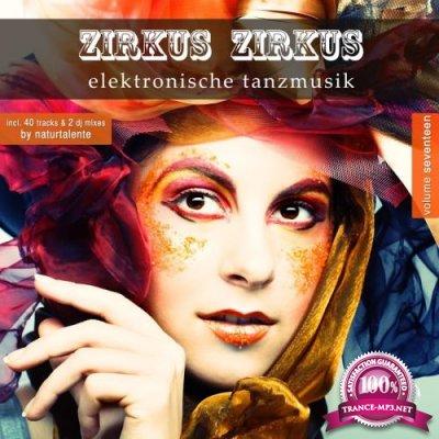 Zirkus Zirkus, Vol. 17-Elektronische Tanzmusik (2017)