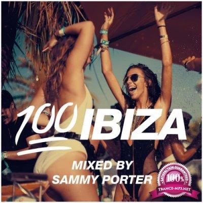 100% Ibiza (Mixed by Sammy Porter) (2017)