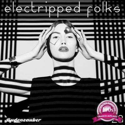 Electripped Folks, 23 (2017)