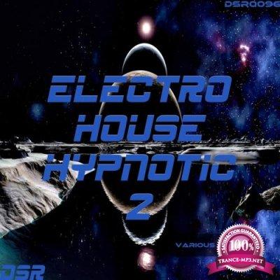Electro House Hypnotic, Vol. 2 (2017)