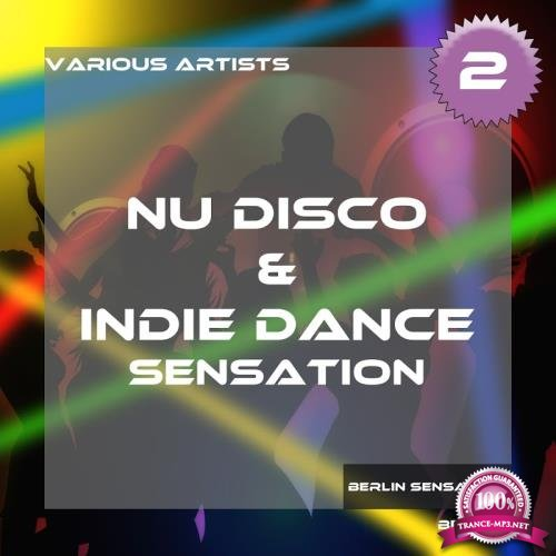 Nu Disco and Indie Dance Sensation, Vol. 2 (2017)