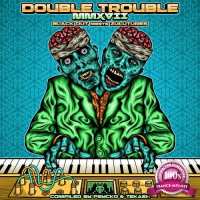 Double Trouble MMXVII (2017)