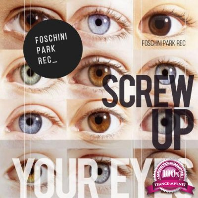 Screw Up Your Eyes (2017)