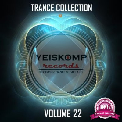 Trance Collection by Yeiskomp Records, Vol. 22 (2017)