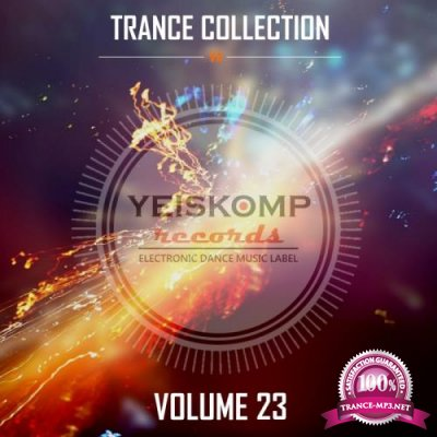 Trance Collection By Yeiskomp Records, Vol. 23 (2017)