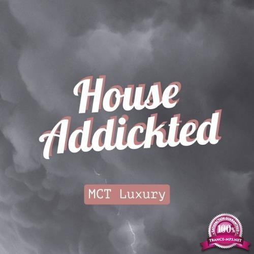 House Addikted (2017)