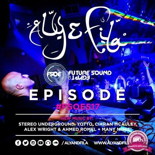 Aly & Fila - Future Sound of Egypt 517 (2017-10-11)