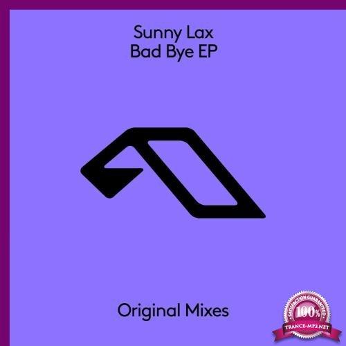 Sunny Lax - Bad Bye EP (2017)
