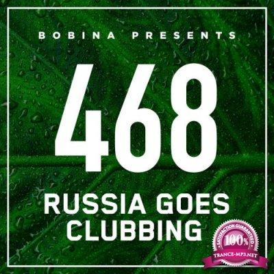 Bobina - Russia Goes Clubbing 468 (2017-09-29)