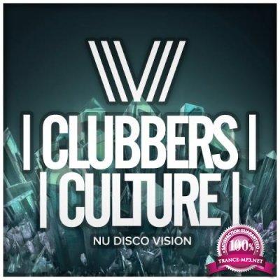 Clubbers Culture: Nu Disco Vision (2017)