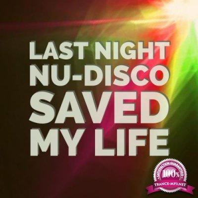 Last Night Nu Disco Saved My Life (2017)