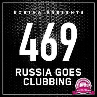 Bobina - Russia Goes Clubbing 469 (2017-10-07)