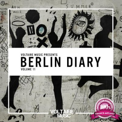 Voltaire Music pres. The Berlin Diary, Vol. 11 (2017)