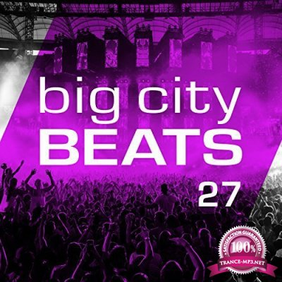Big City Beats Vol 27 (World Club Dome 2017 Winter Edition) (2017) FLAC