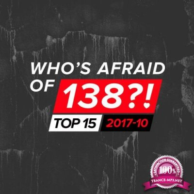 Who's Afraid Of 138-! Top 15 - 2017-10 (2017)
