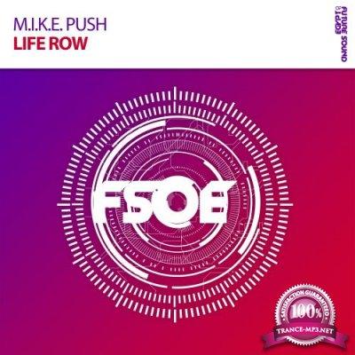 M.I.K.E Push - Life Row (2017)