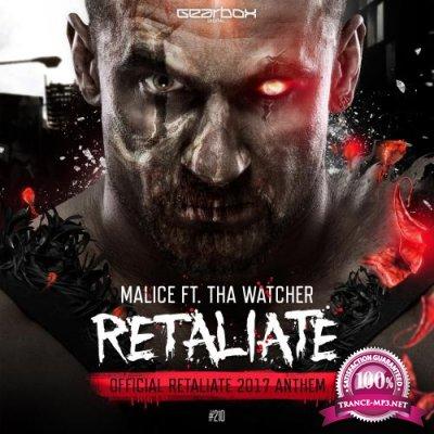 Malice feat. Tha Watcher - Retaliate (2017)