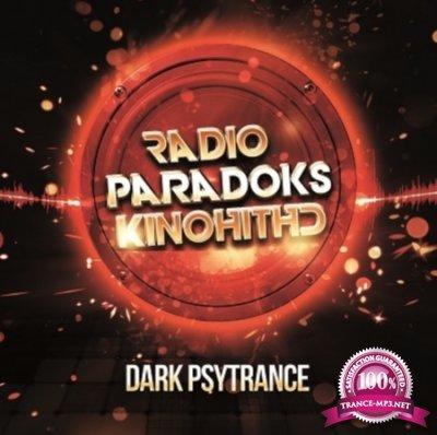 Radio ParadokS - Dark PsyTrance (2017)