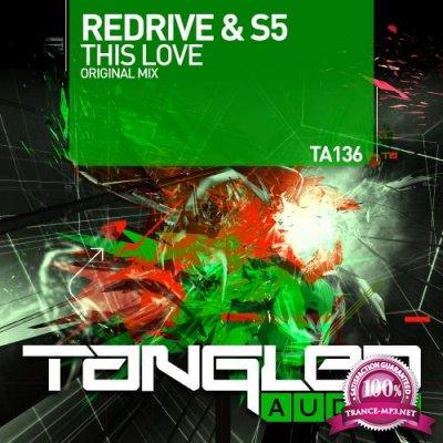 Redrive & S5 - This Love (2017)